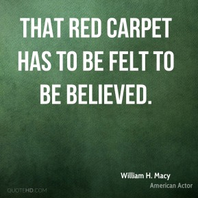 That red carpet has to be felt to be believed.