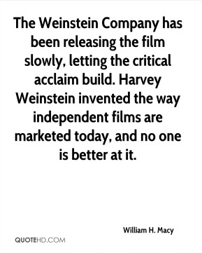 The Weinstein Company has been releasing the film slowly, letting the critical acclaim build. Harvey Weinstein invented the way independent films are marketed today, and no one is better at it.