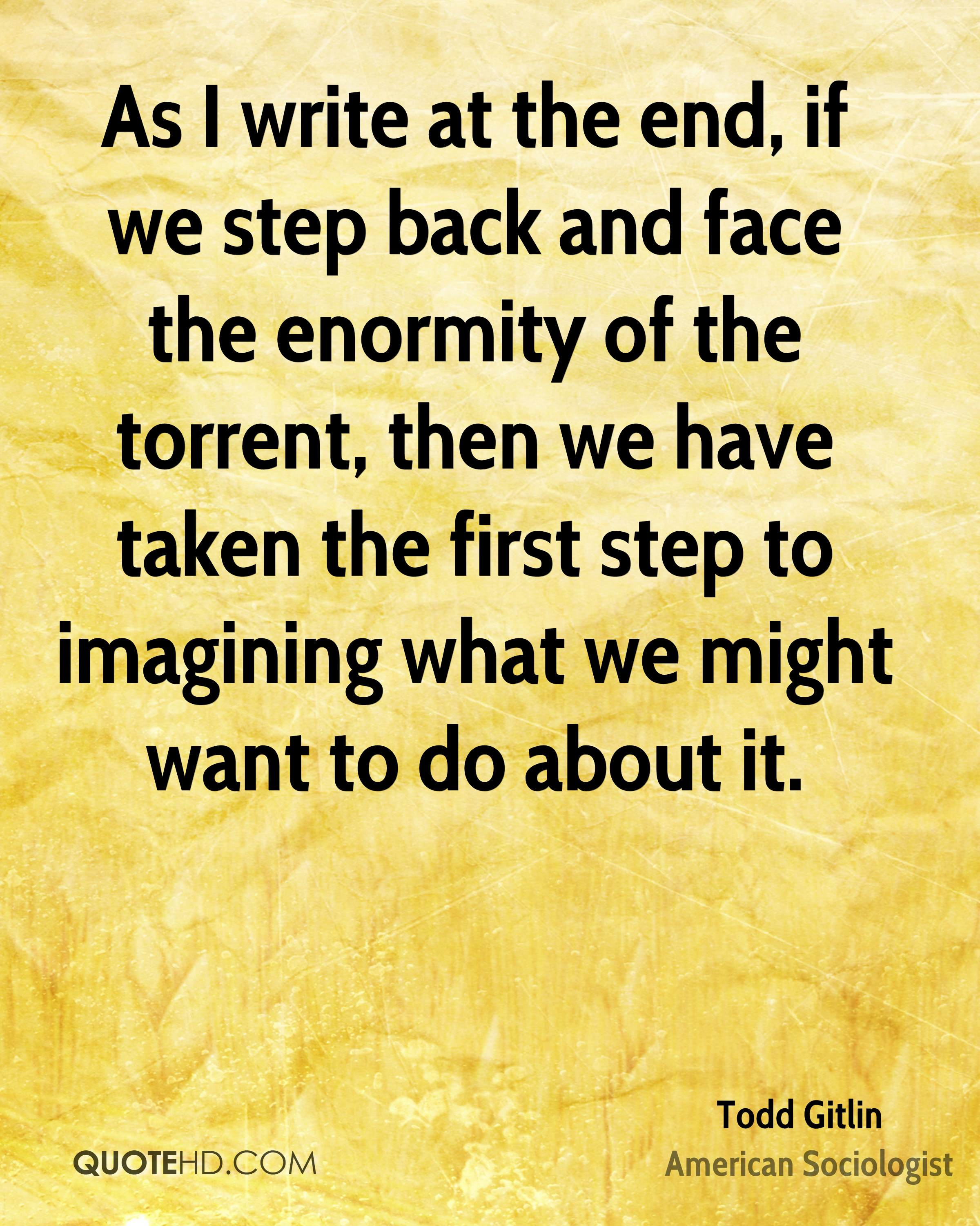 As I write at the end, if we step back and face the enormity of the torrent, then we have taken the first step to imagining what we might want to do about it.