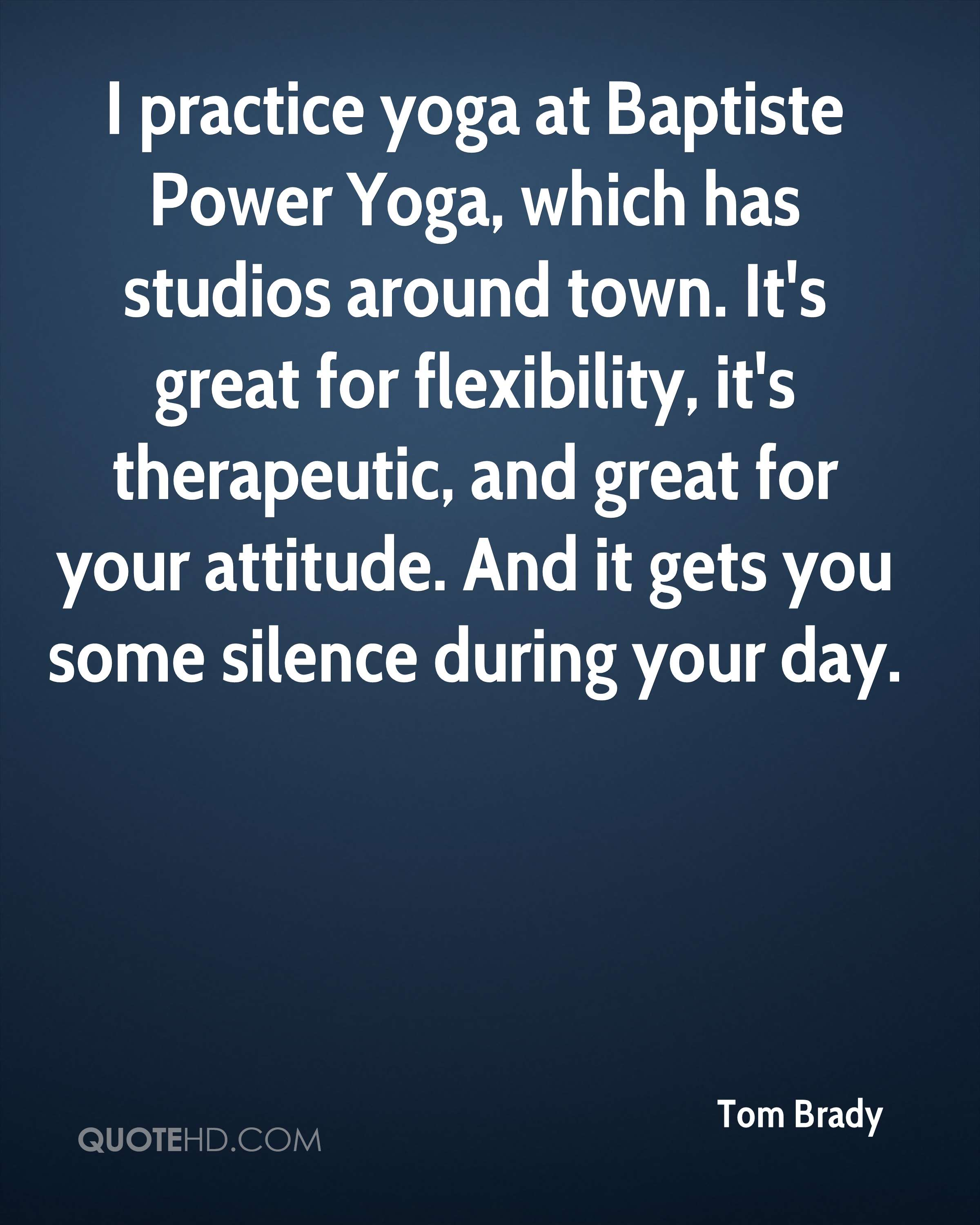 I Practice Yoga At Baptiste Power Which Has Studios Around Town Its Great