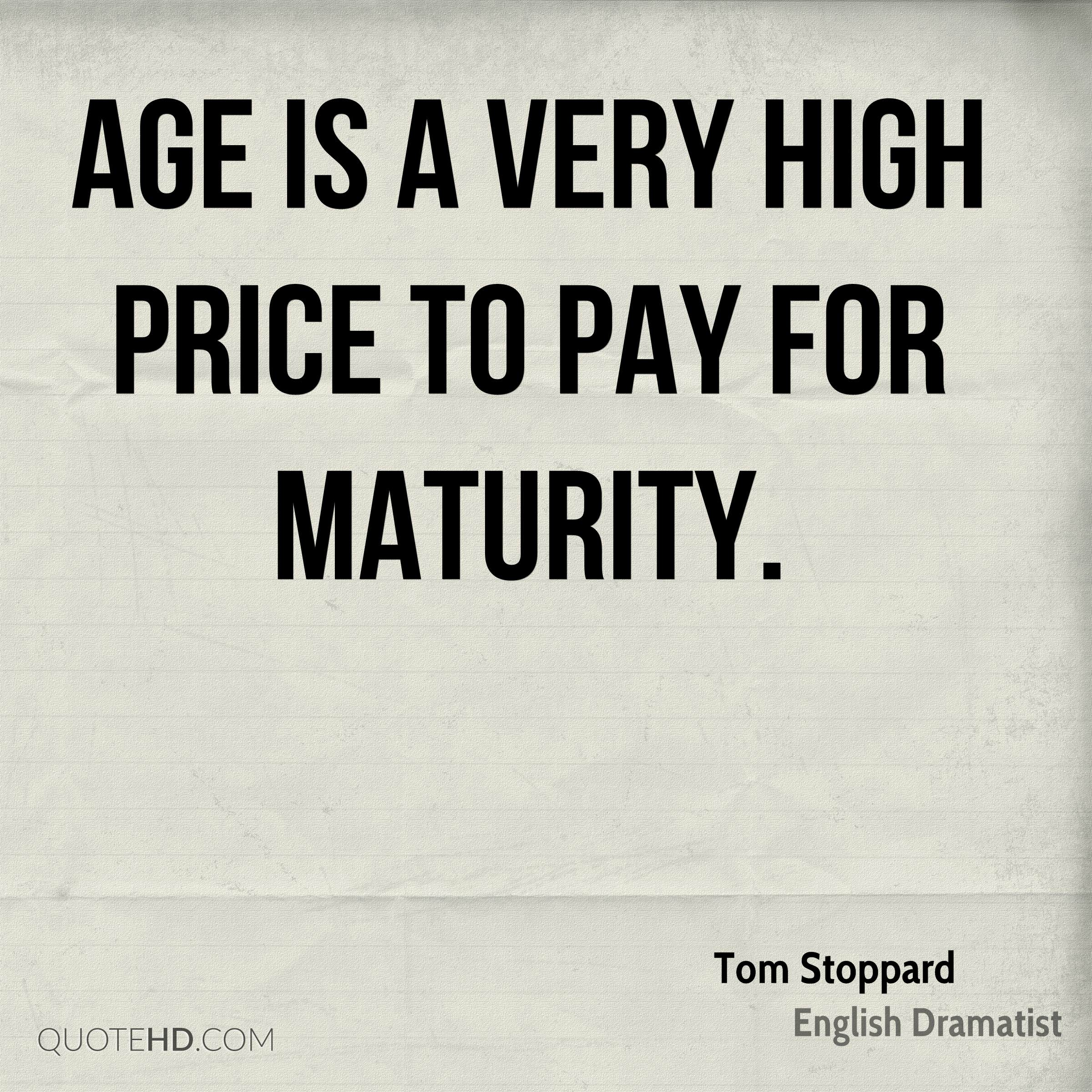 Maturity Quotes Tom Stoppard Age Quotes  Quotehd