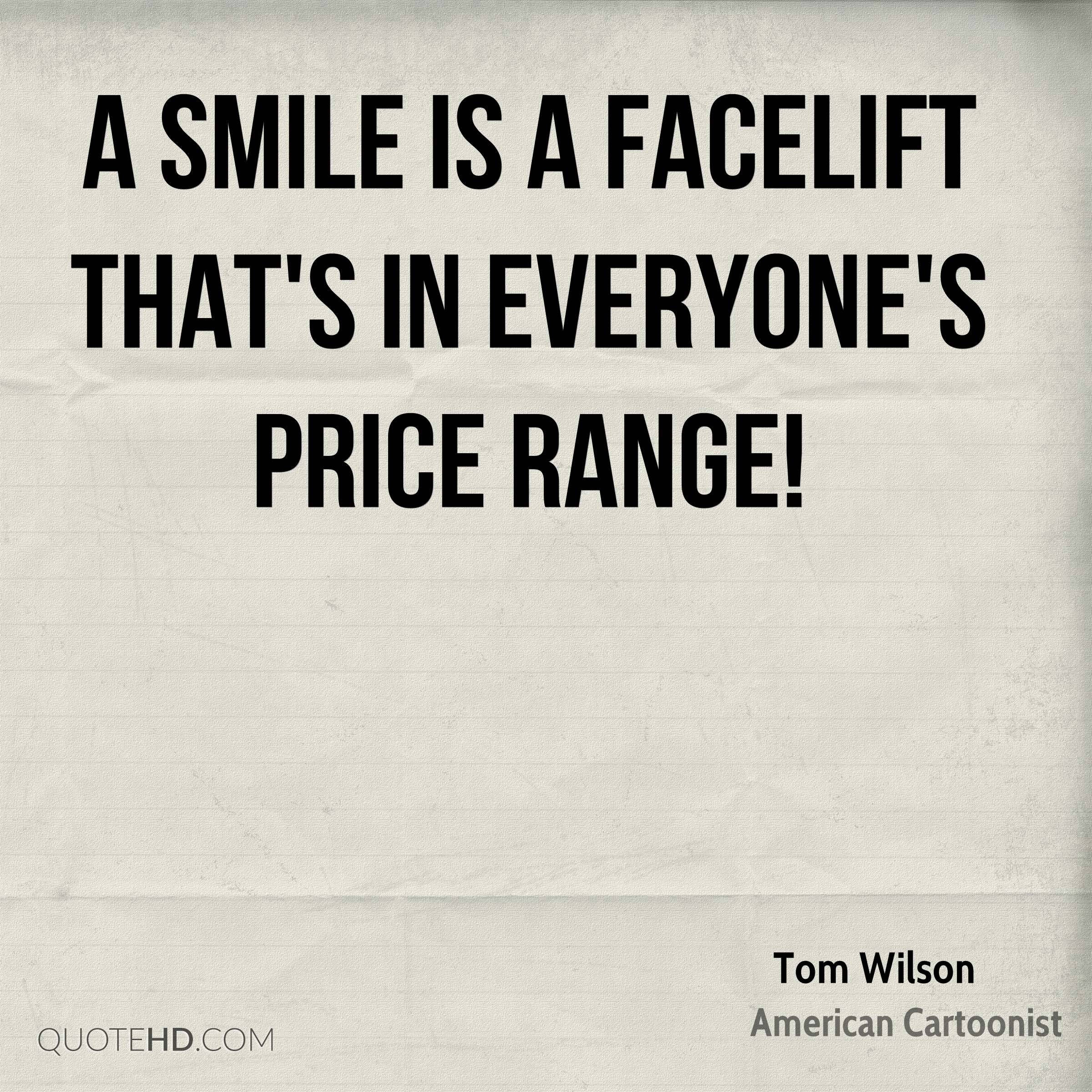 Quote Everyone Should Smile: Tom Wilson Quotes