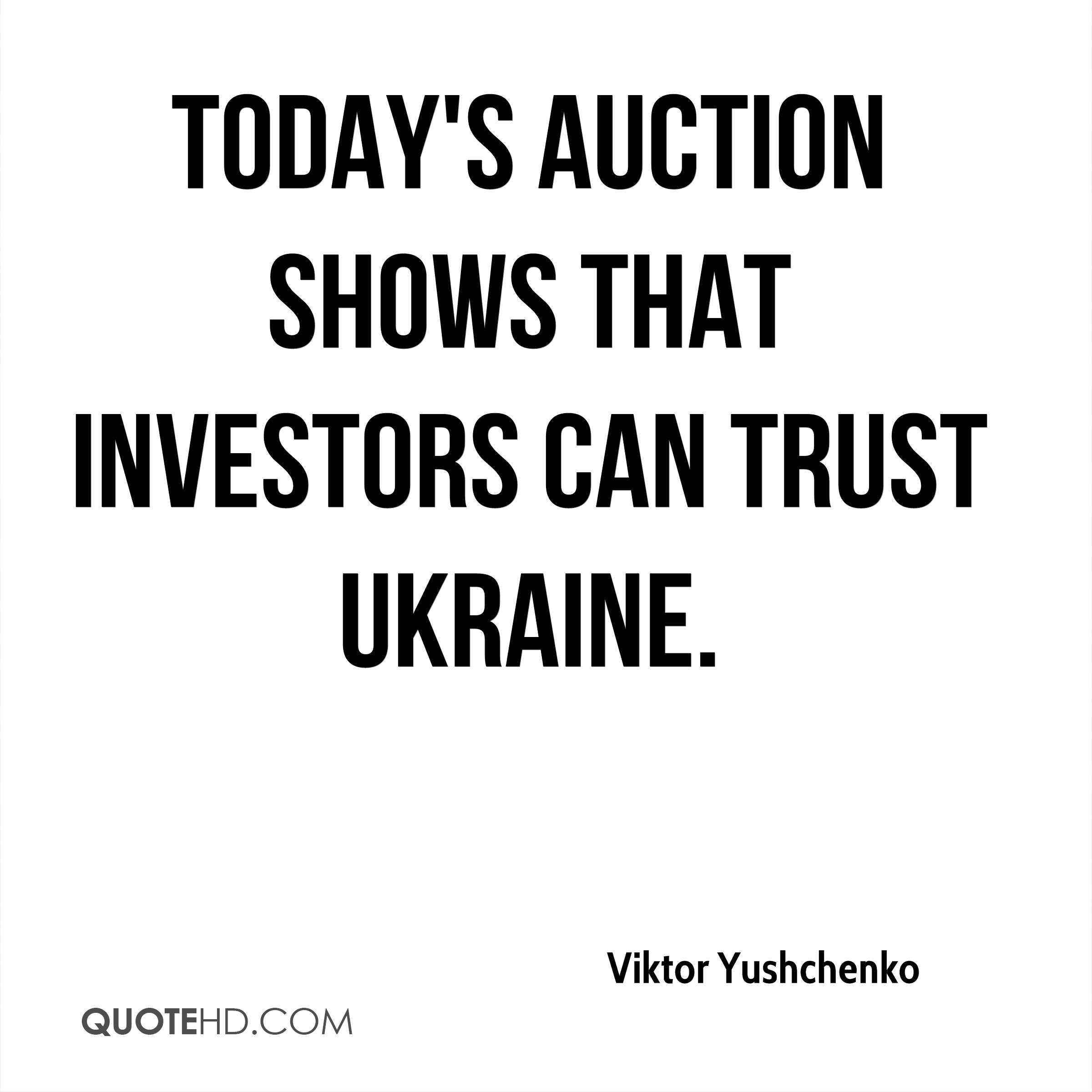 Today's auction shows that investors can trust Ukraine.