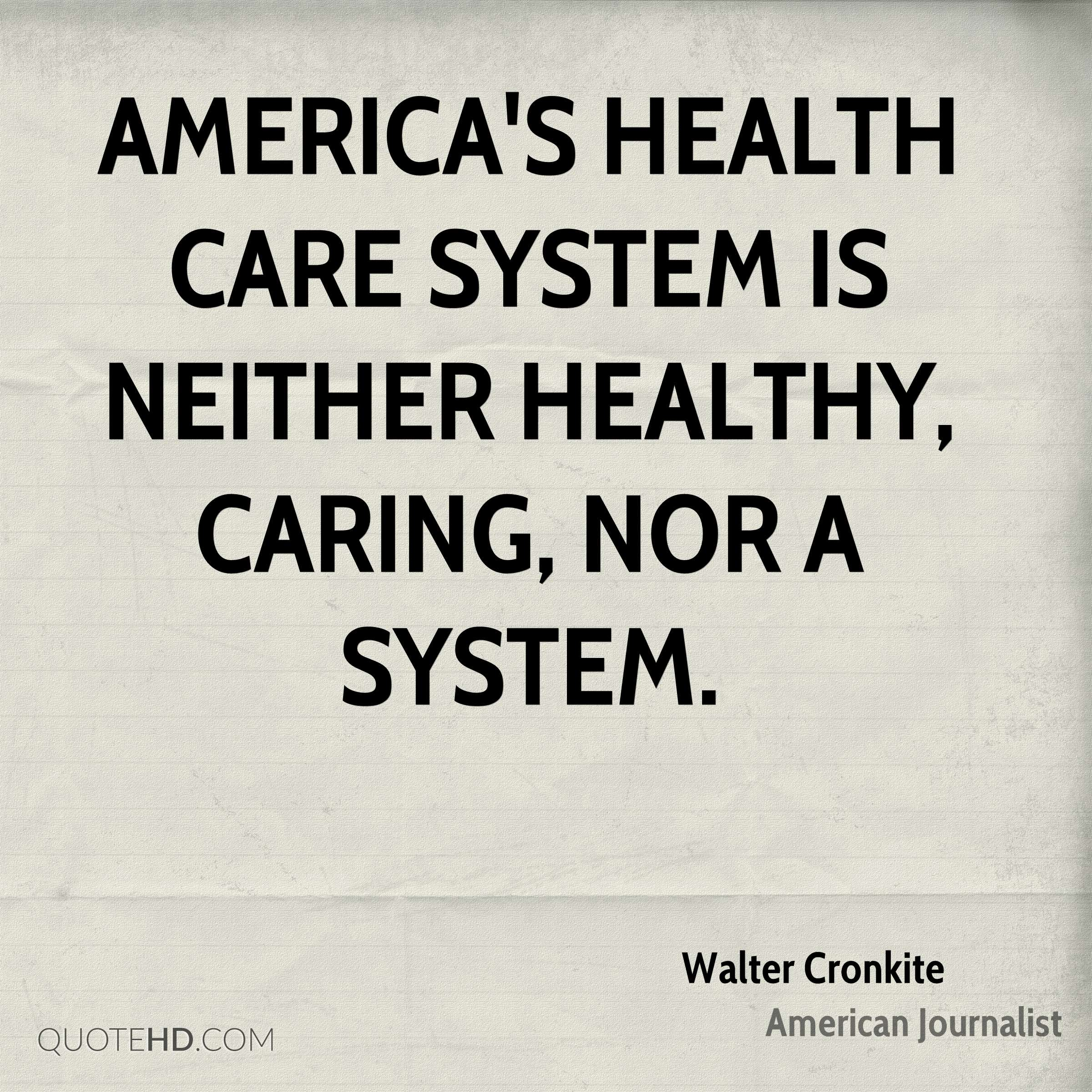 Health Care Quotes Pleasing Walter Cronkite Health Quotes  Quotehd