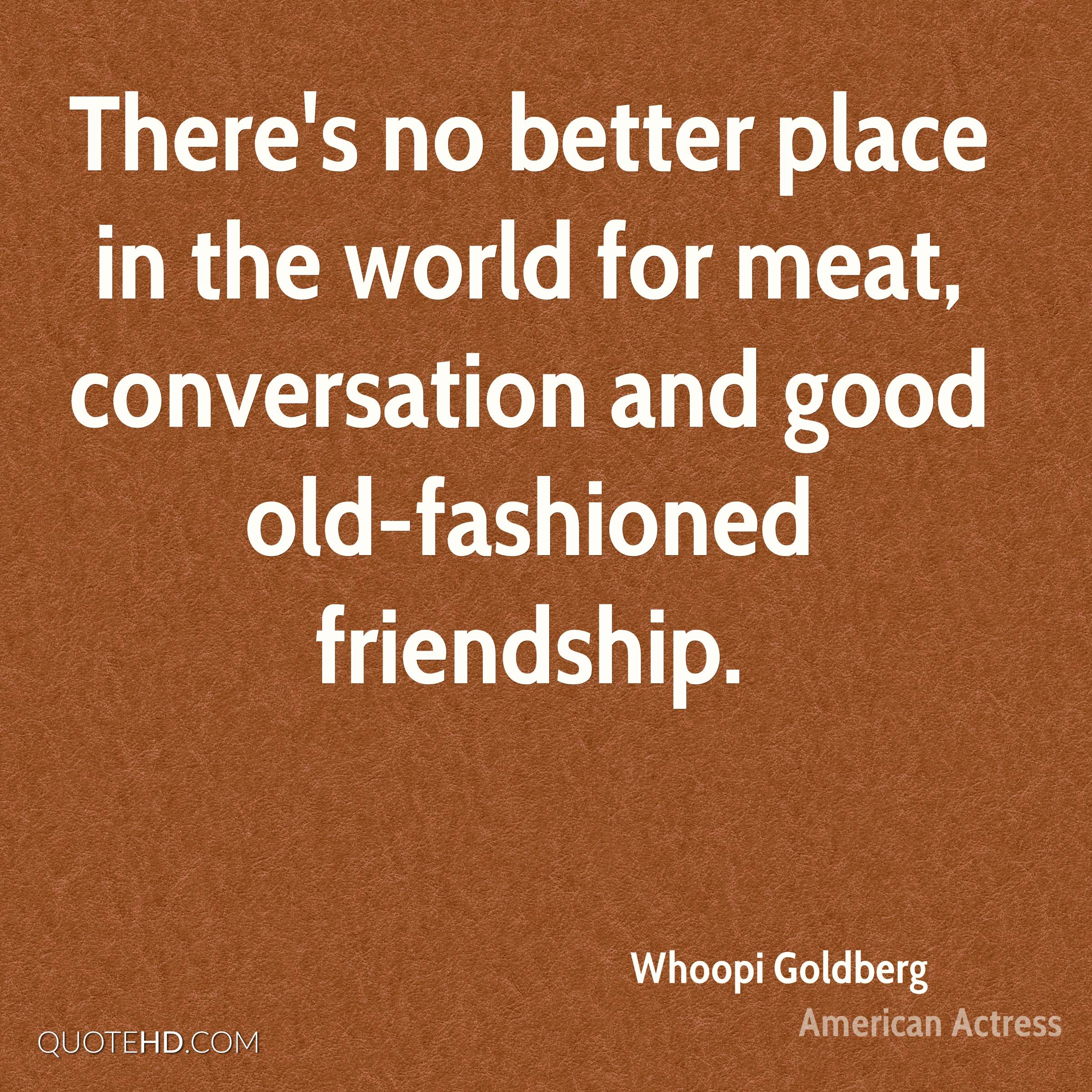 Good Quote About Friendship Whoopi Goldberg Friendship Quotes  Quotehd