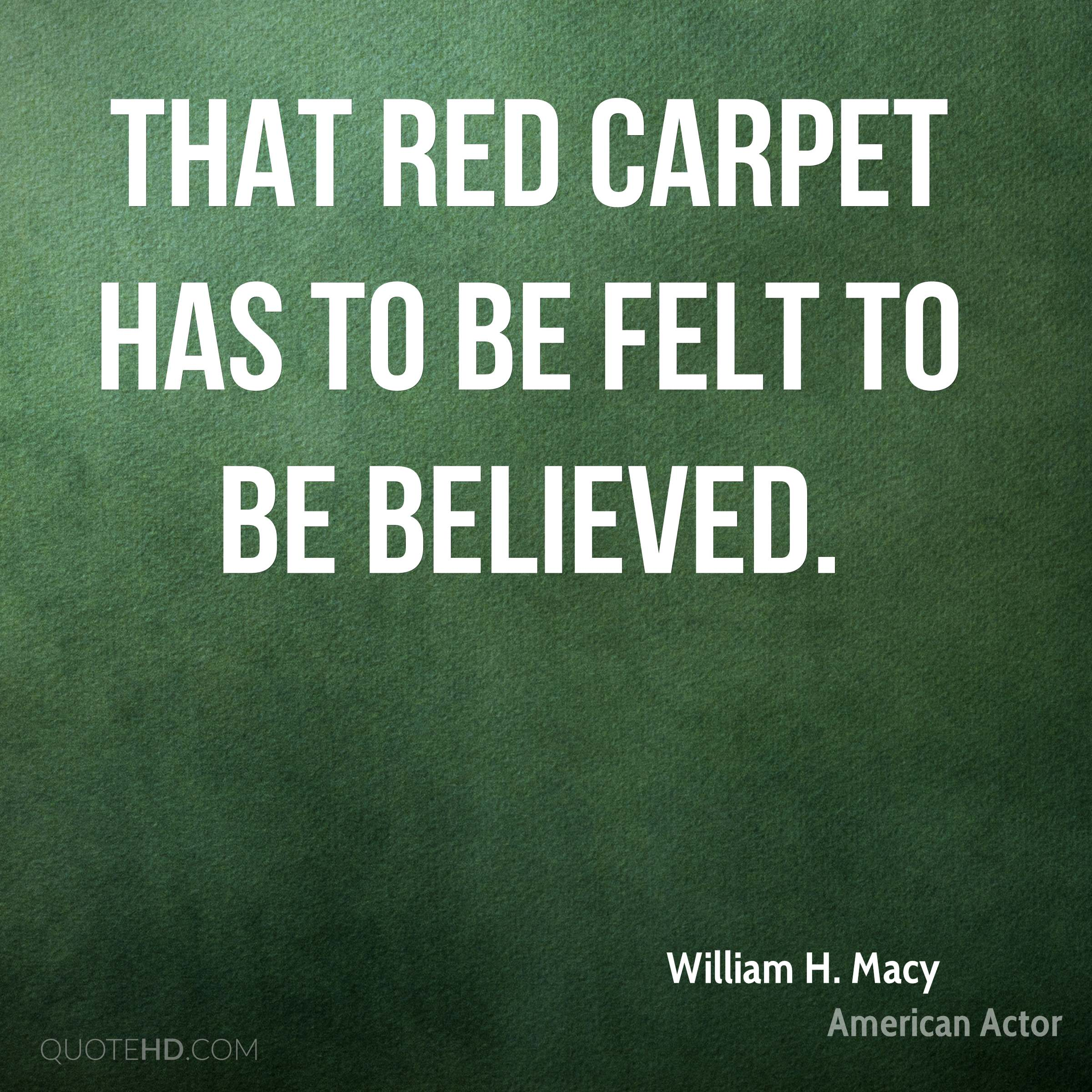 Carpet Quote William Hmacy Quotes  Quotehd