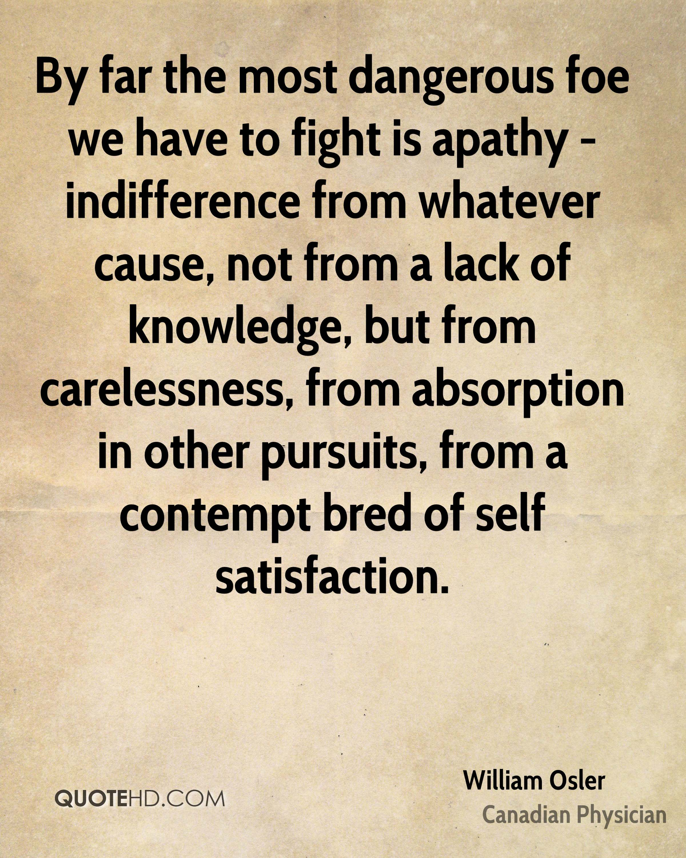 Indifference Quotes William Osler Quotes  Quotehd