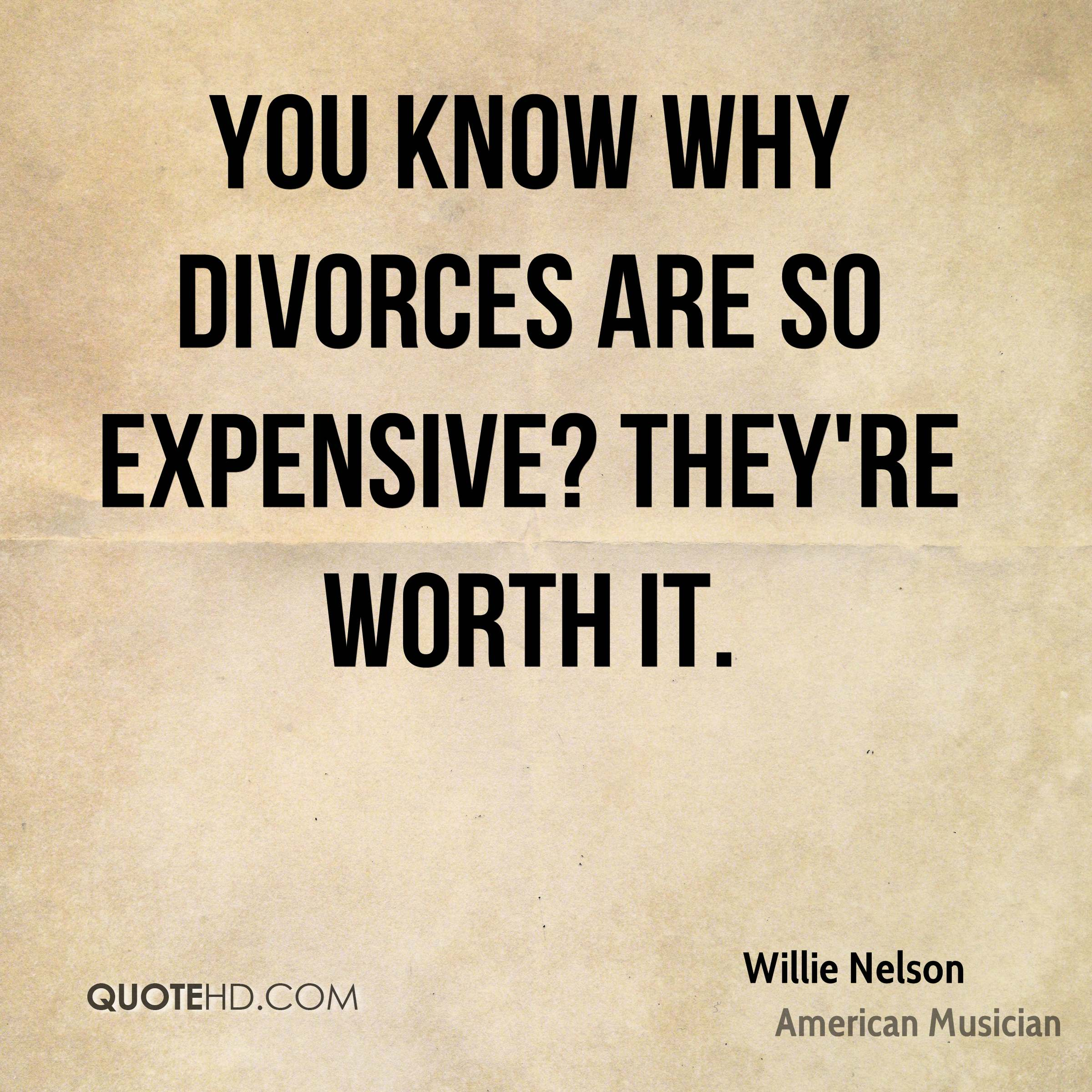 Divoces Quote Photo: Willie Nelson Divorce Quotes