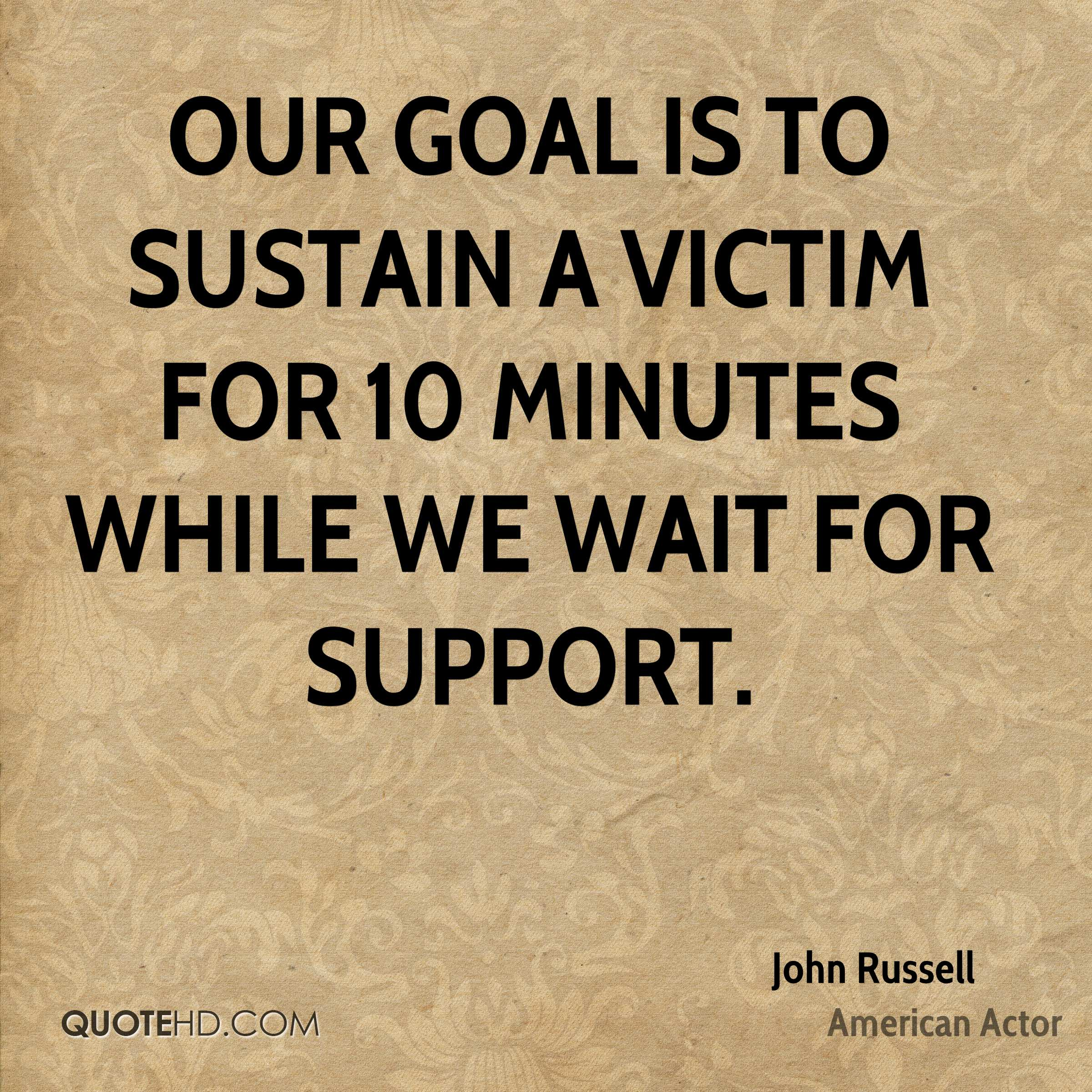 Victim Quotes John Russell Quotes  Quotehd