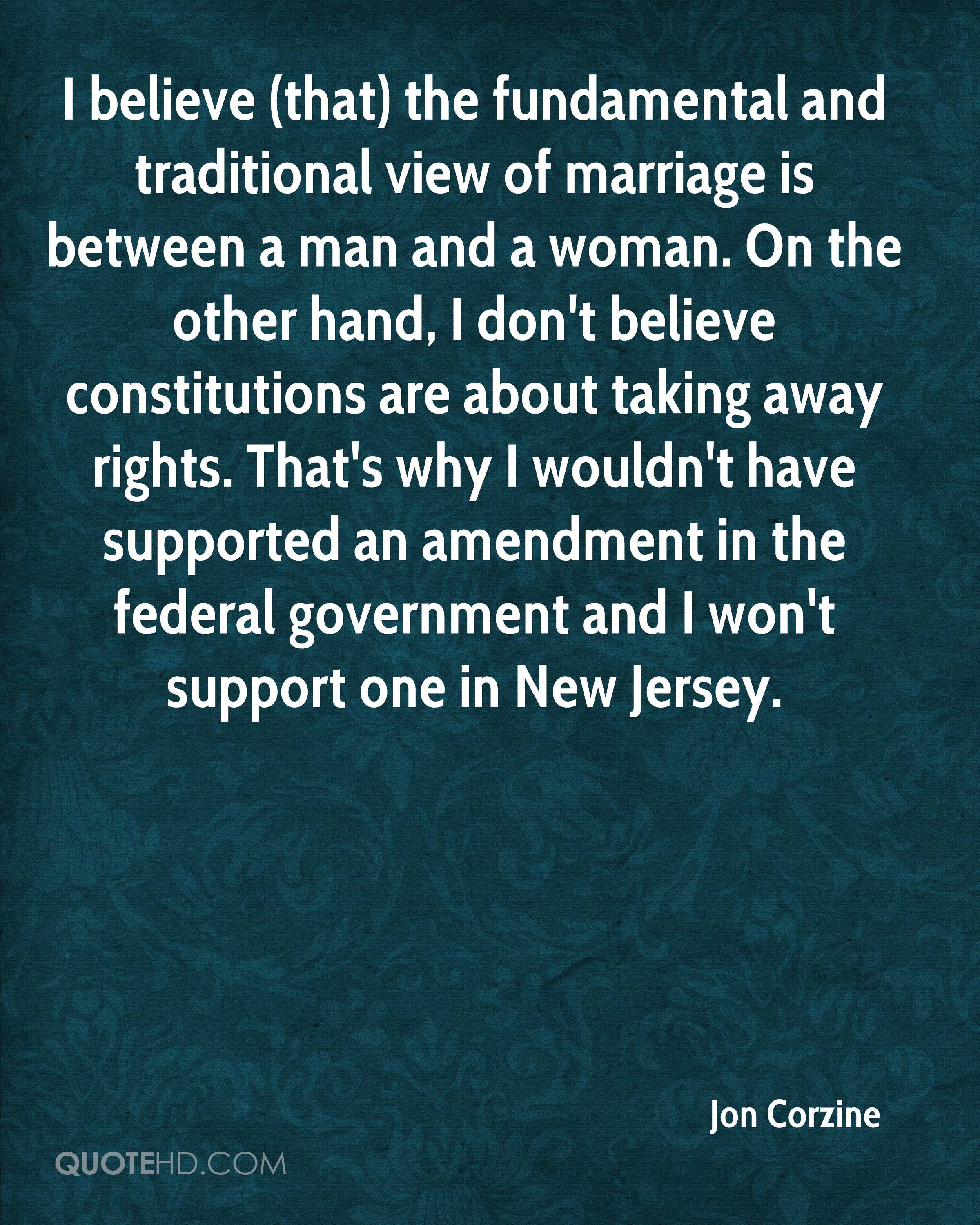 Traditional Marriage Quotes: Jon Corzine Marriage Quotes