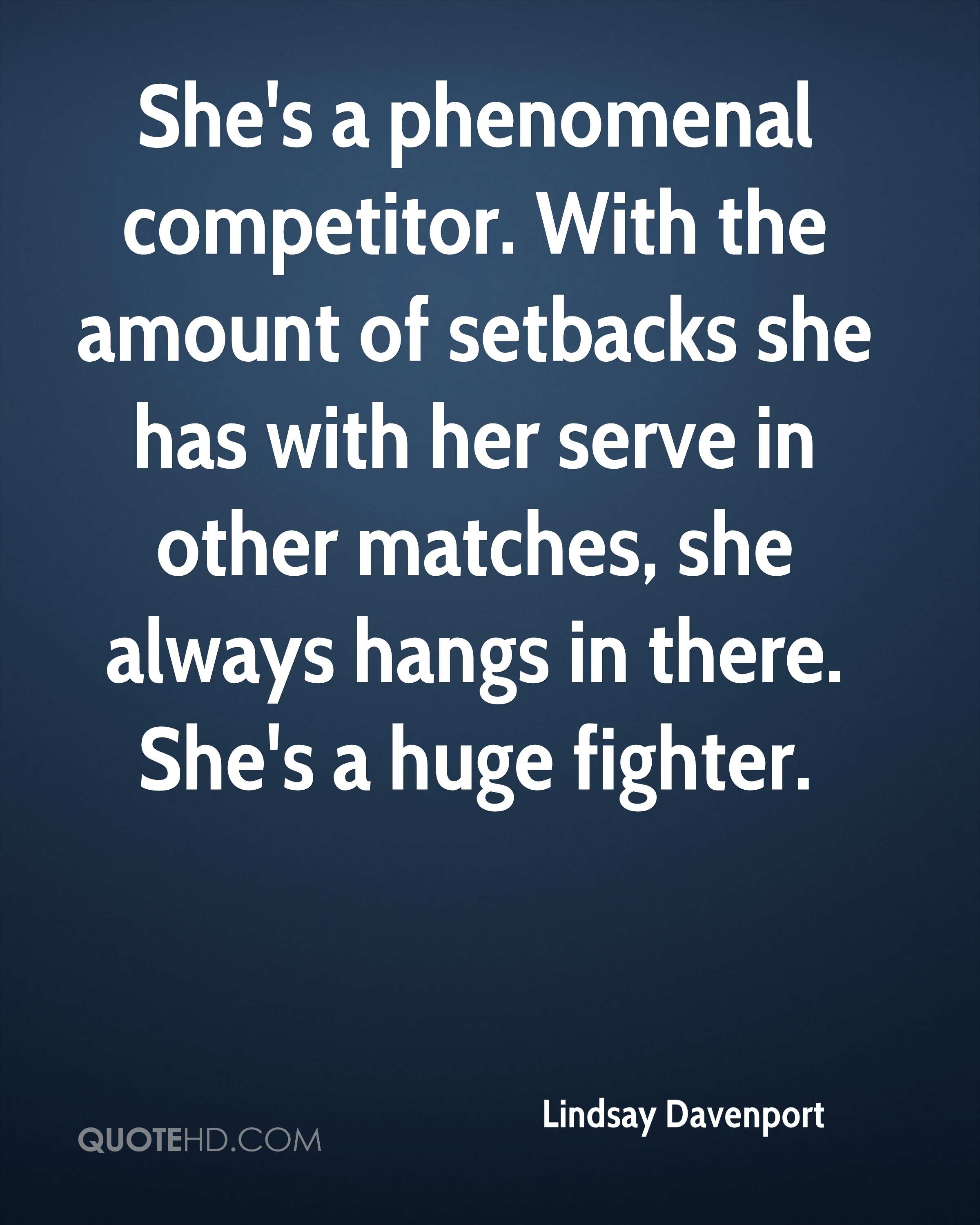 Bitchy Quotes Top 59 Most Inspiring Lindsay Davenport Quotesquotesurf