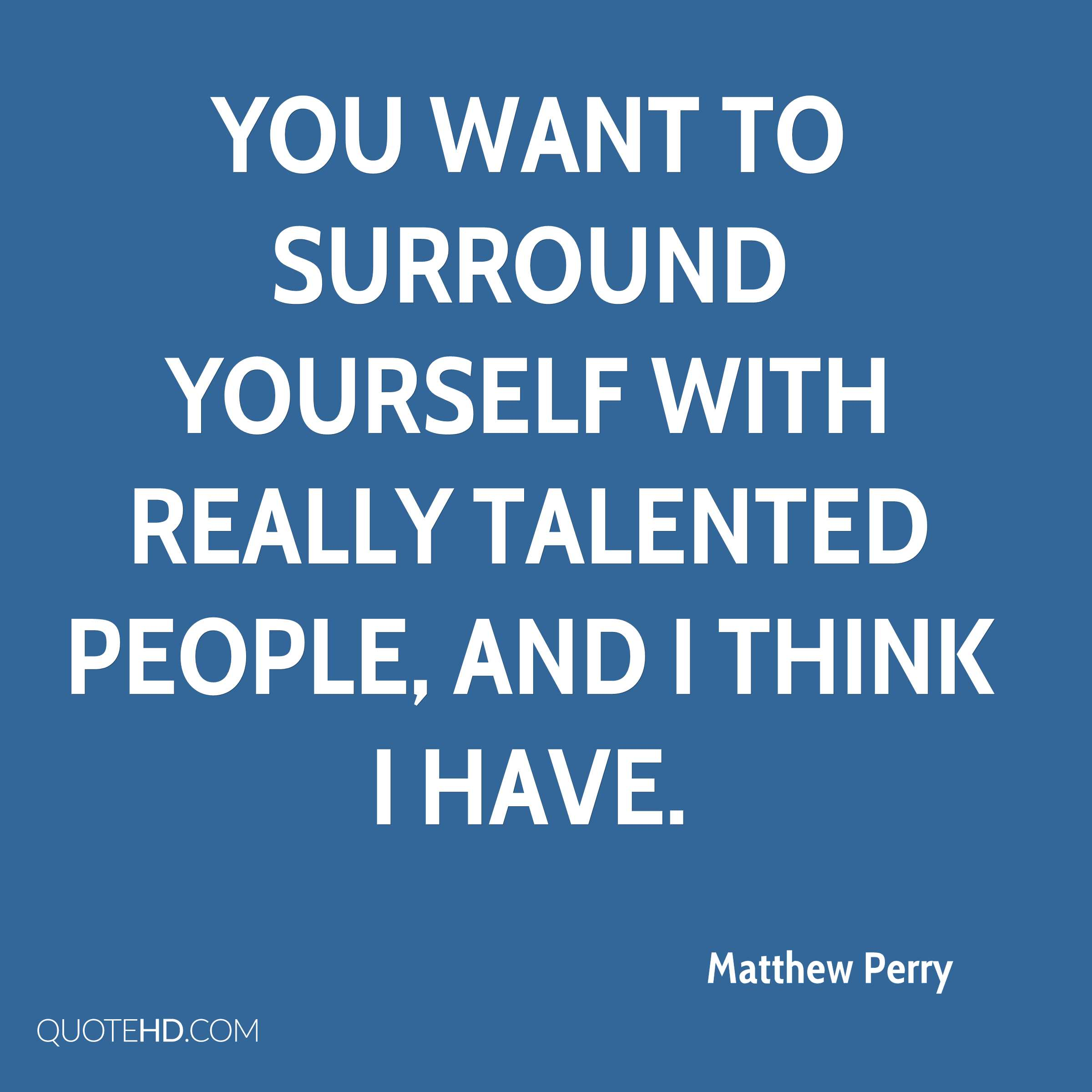 Matthew Perry Quotes | QuoteHD