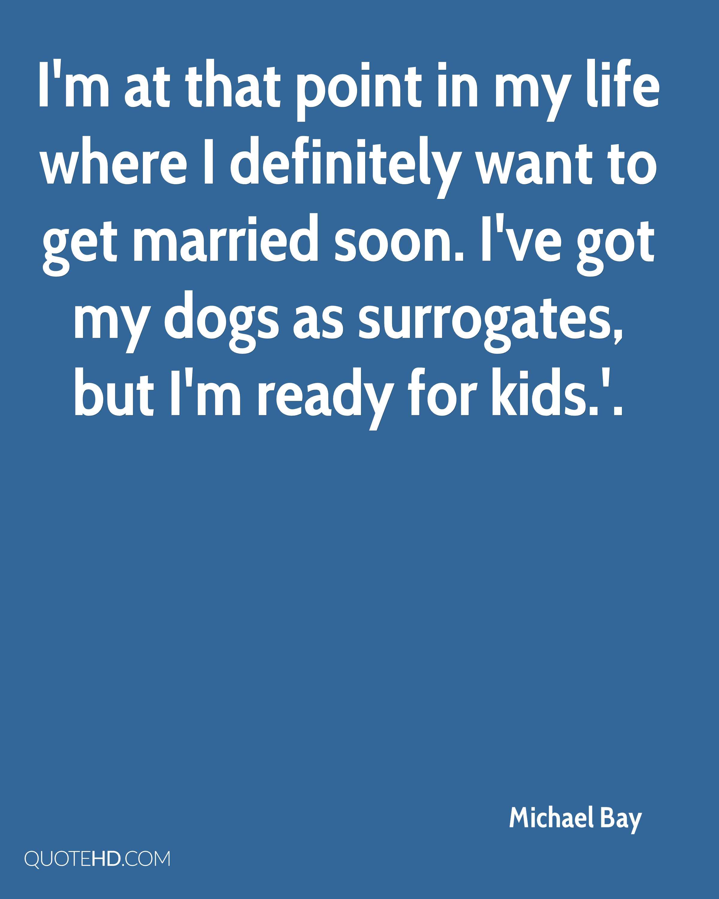 Michael Bay Marriage Quotes Quotehd