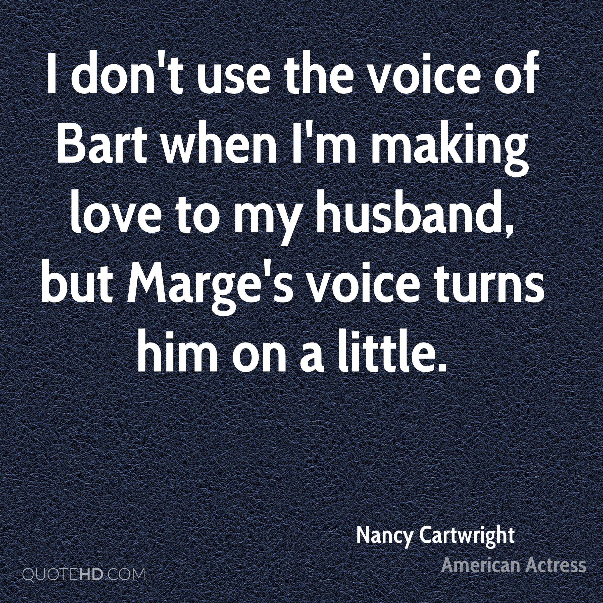 Nancy Cartwright Husband Quotes | QuoteHD