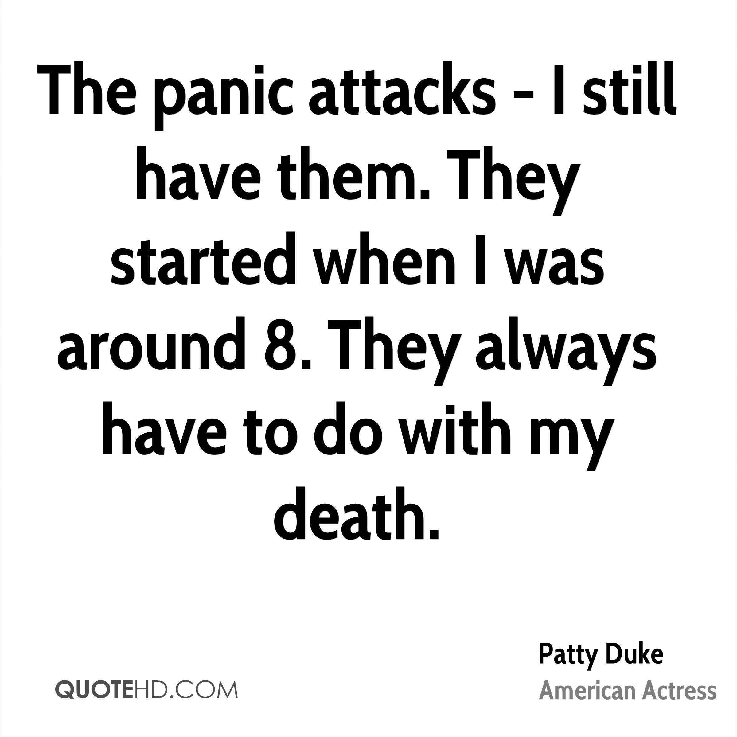 Quotes About Panic Attacks Patty Duke Death Quotes  Quotehd