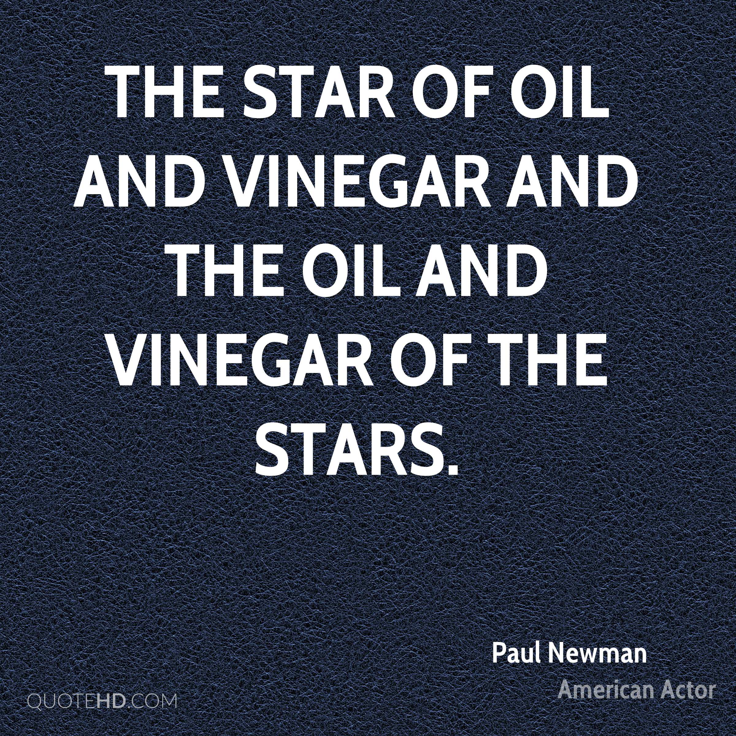 The star of oil and vinegar and the oil and vinegar of the stars.
