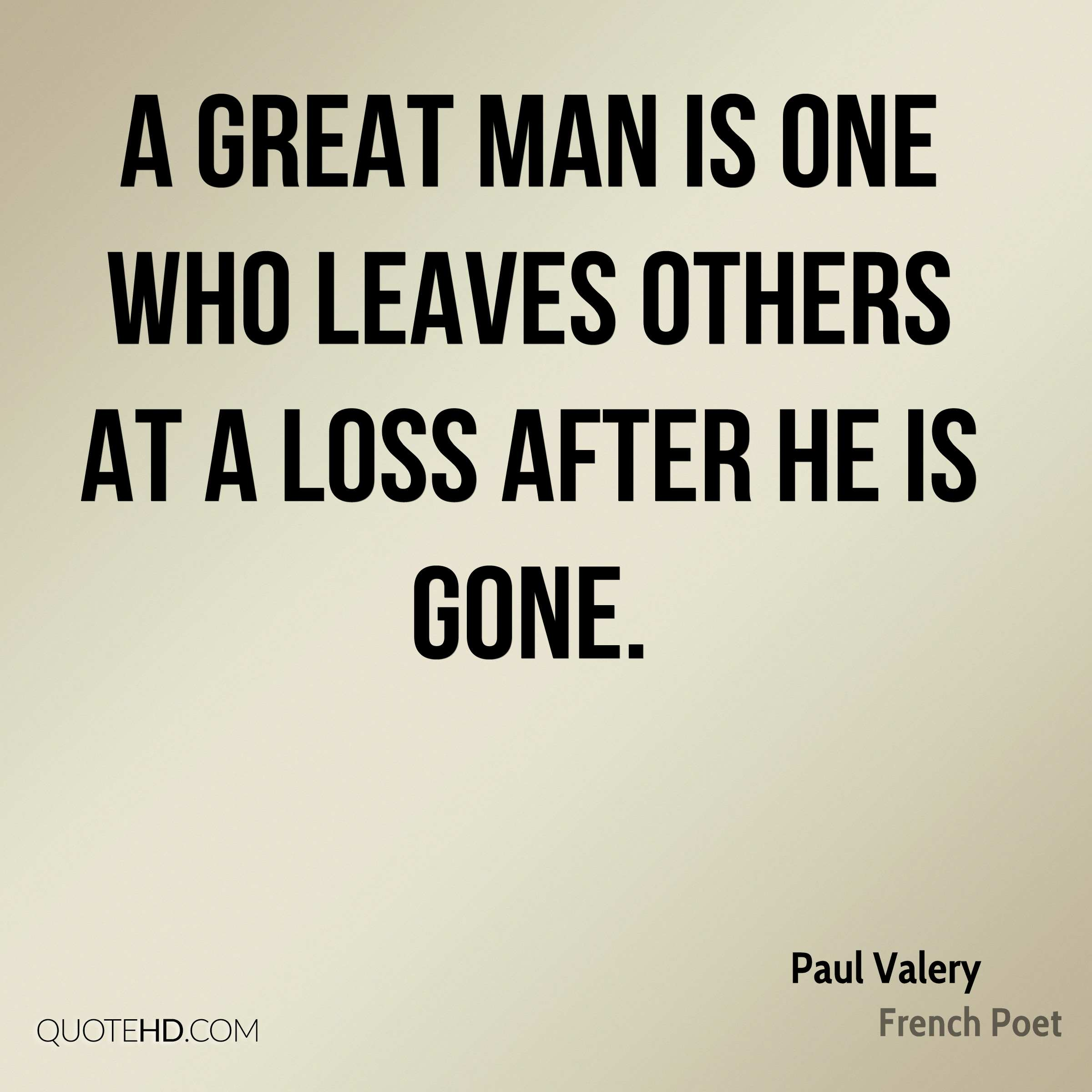 Quotes On Loss Mesmerizing Paul Valery Quotes  Quotehd