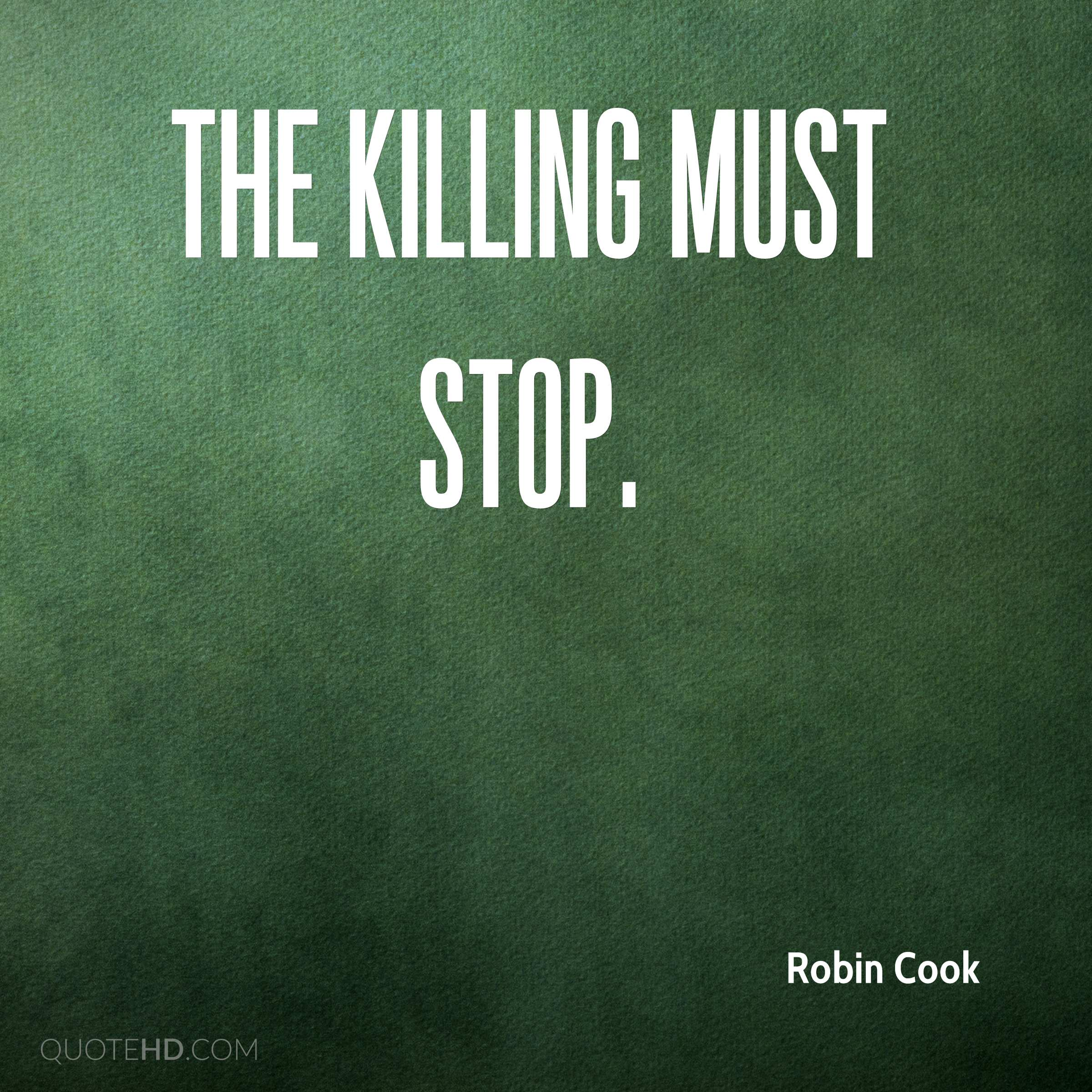 The killing must stop.