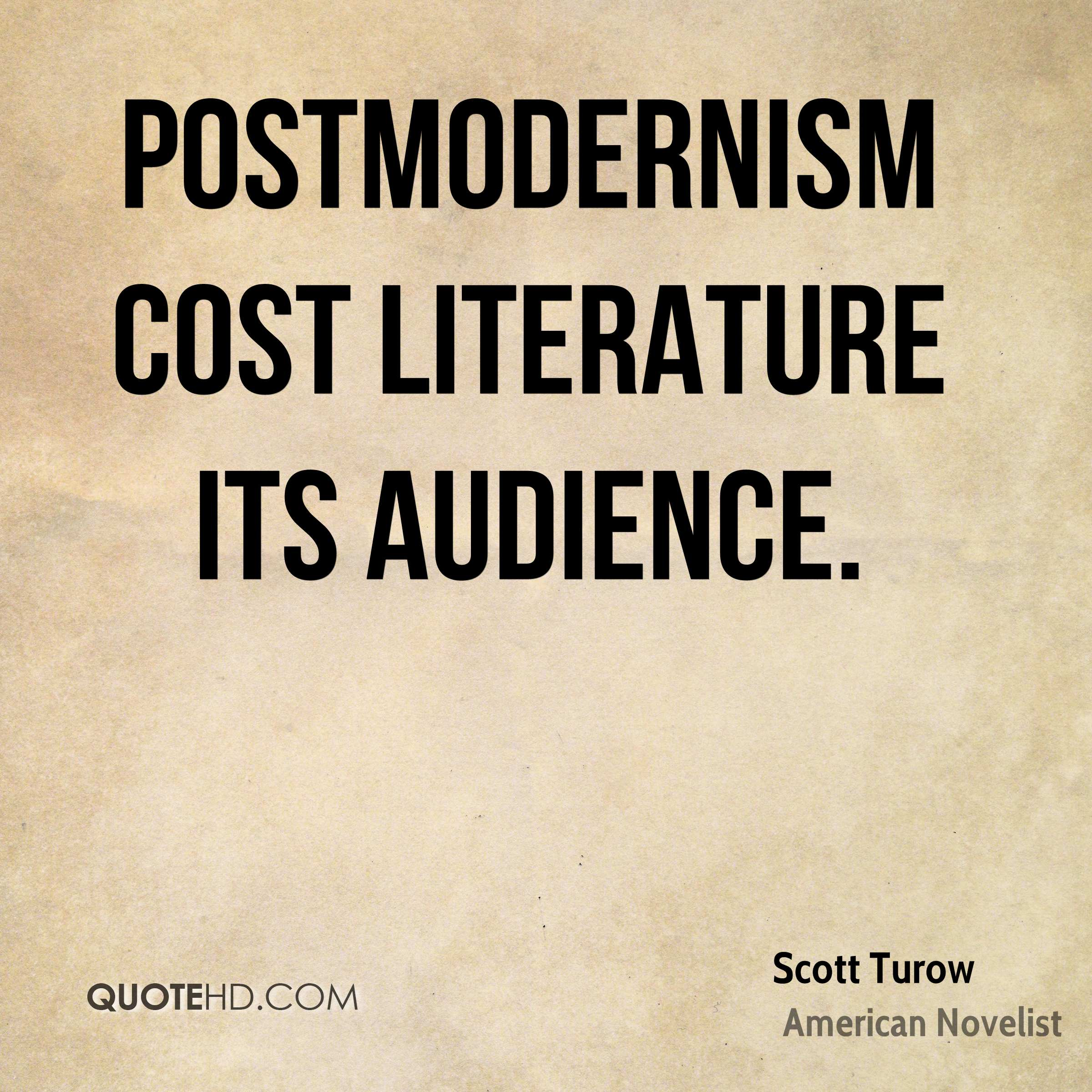 Postmodernism cost literature its audience.