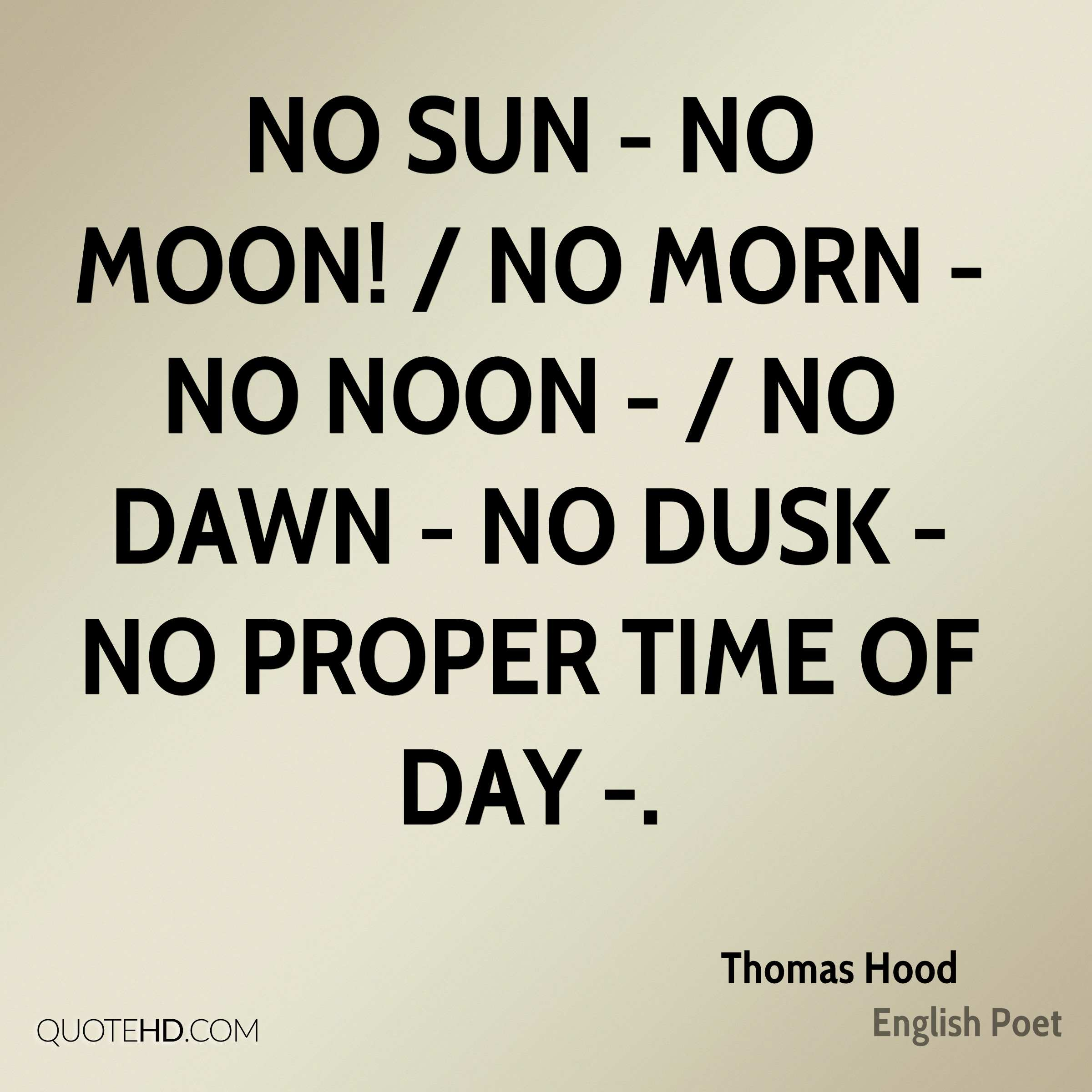 Life In The Hood Quotes Images: Thomas Hood Quotes