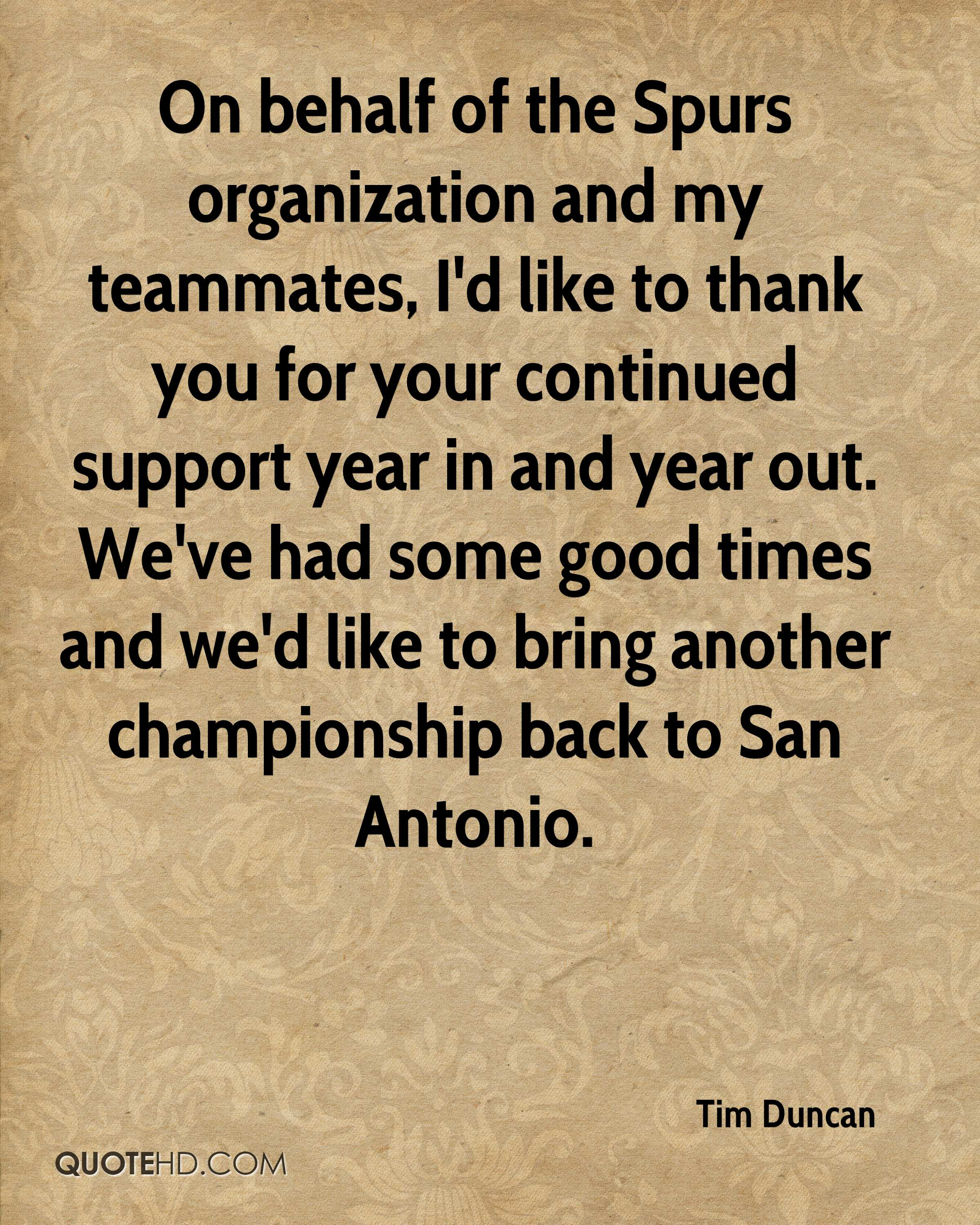 Quotes About Thank You For Support: Tim Duncan Quotes