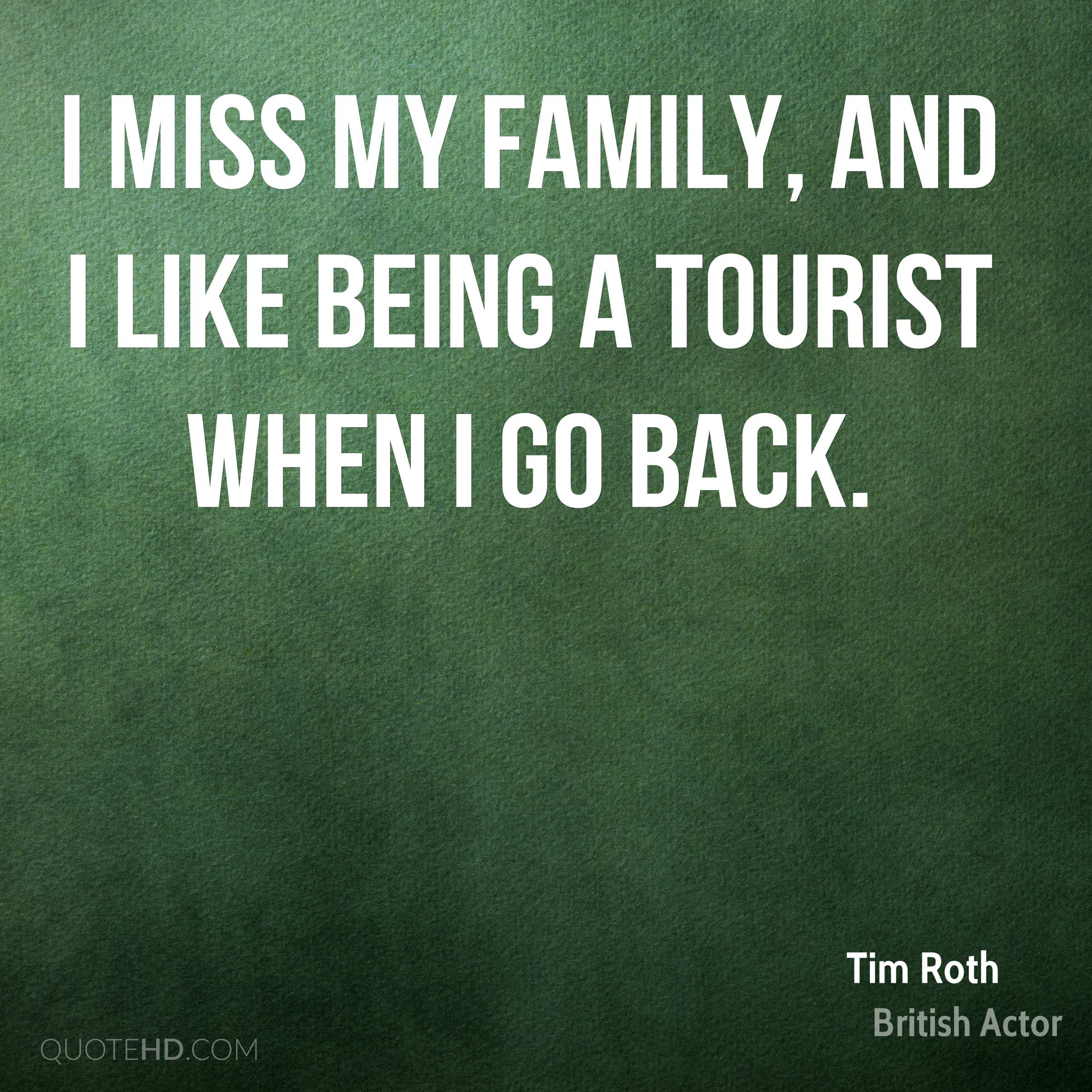 Tim Roth Family Quotes | QuoteHD