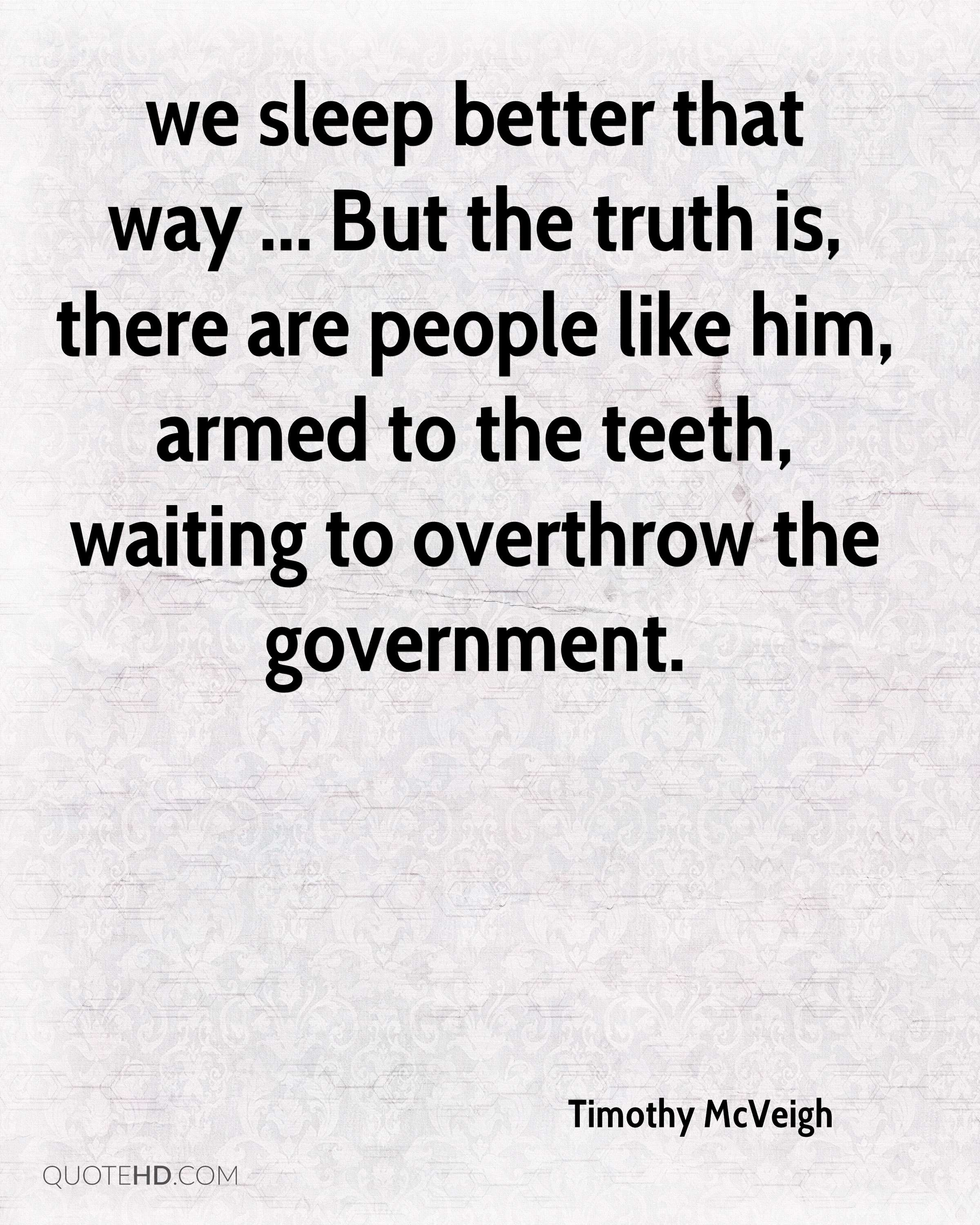 I Like Him Quotes Timothy Mcveigh Quotes  Quotehd