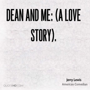 Jerry Lewis  - Dean and Me: (A Love Story).