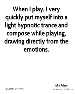 When I play, I very quickly put myself into a light hypnotic trance and compose while playing, drawing directly from the emotions.