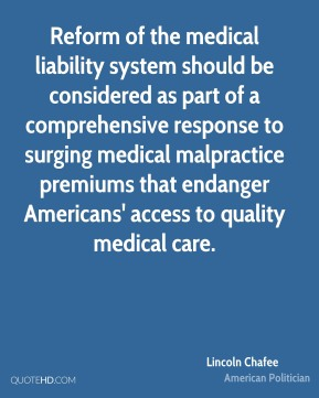 Reform of the medical liability system should be considered as part of a comprehensive response to surging medical malpractice premiums that endanger Americans' access to quality medical care.