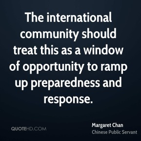 The international community should treat this as a window of opportunity to ramp up preparedness and response.