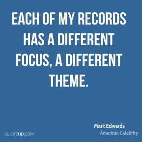 Each of my records has a different focus, a different theme.