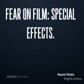 Naomi Watts  - Fear on Film: Special Effects.