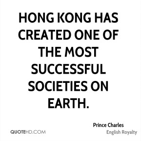 Hong Kong has created one of the most successful societies on Earth.