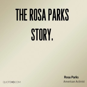 The Rosa Parks Story.