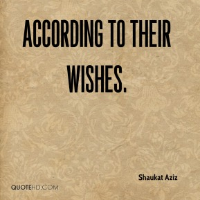 according to their wishes.