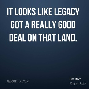 It looks like Legacy got a really good deal on that land.