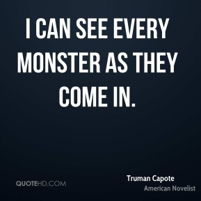 I can see every monster as they come in.