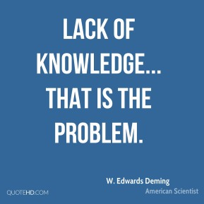 Lack of knowledge... that is the problem.