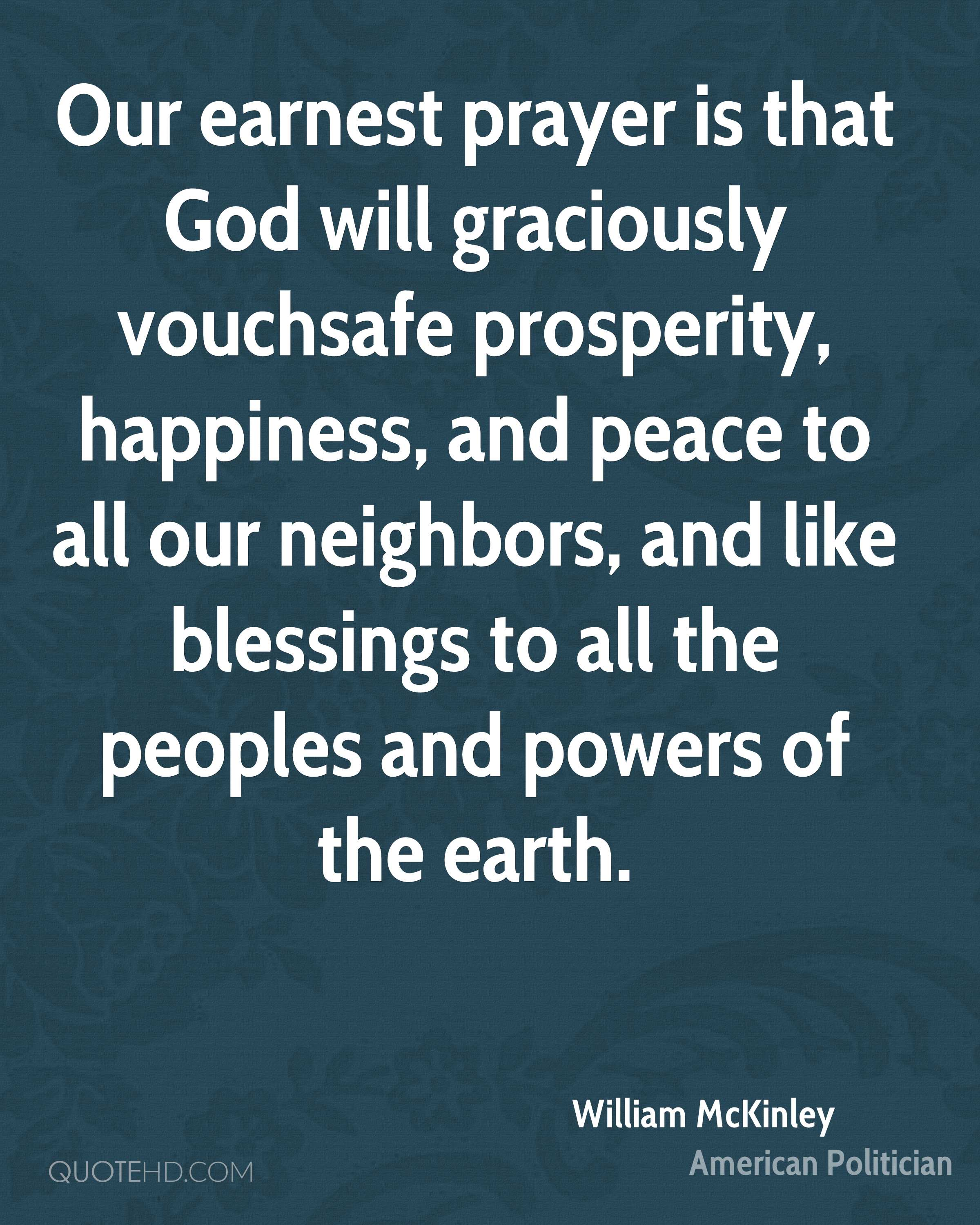 Quotes About Peace And Happiness William Mckinley Quotes  Quotehd