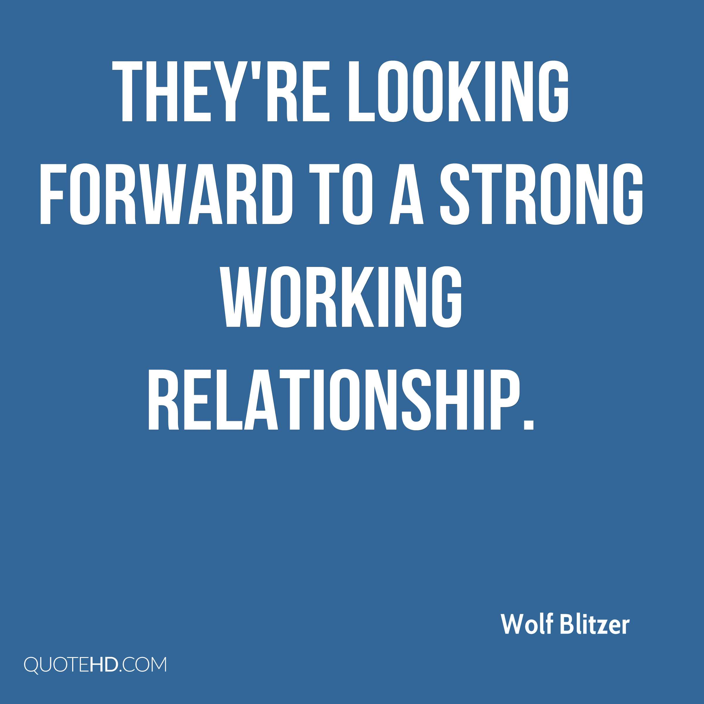 Looking Forward Quotes Wolf Blitzer Quotes  Quotehd