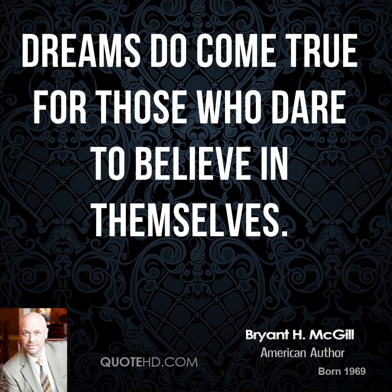 Dare Quotes: Bryant H. McGill Quotes