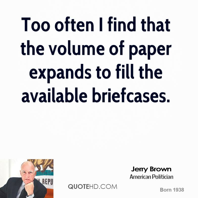 Too often I find that the volume of paper expands to fill the available briefcases.