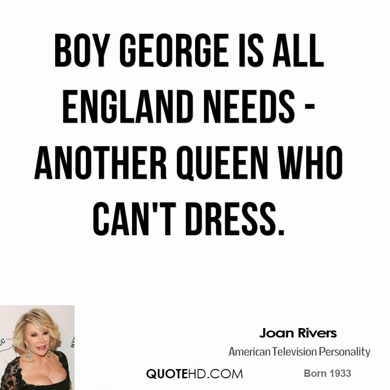 Boy George is all England needs - another queen who can't dress.
