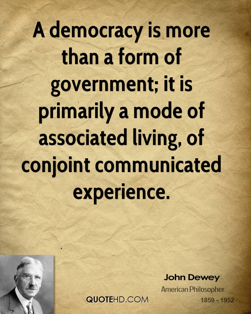 [img]http://www.quotehd.com/imagequotes/authors8/john-dewey-quote-a-democracy-is-more-than-a-form-of-government-it-is.jpg[/img]