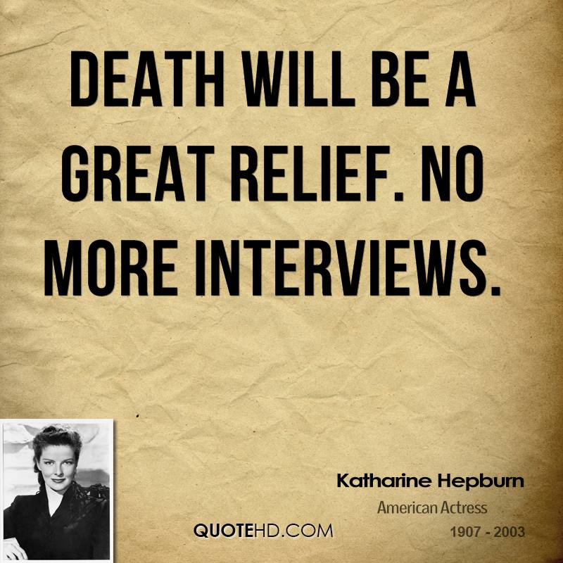 Quotes About Death | Katharine Hepburn Death Quotes Quotehd