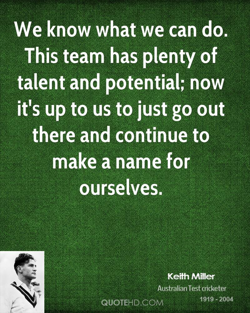keith miller quotes quotehd