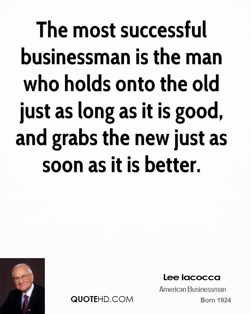 lee-iacocca-businessman-quote-the-most-s