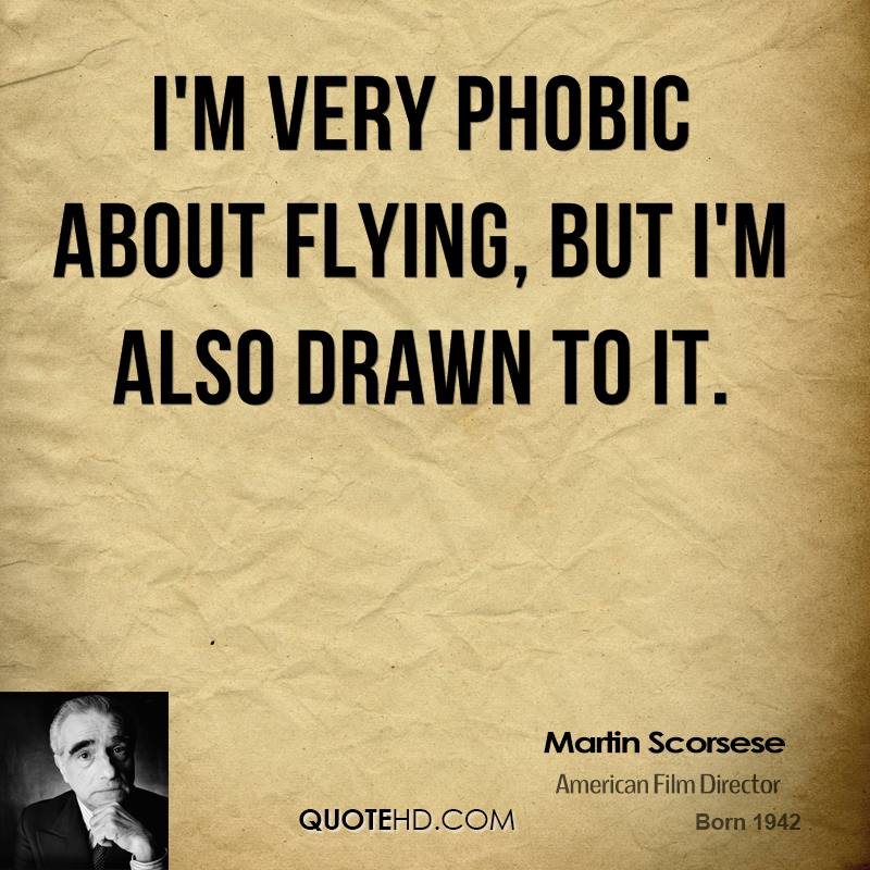 I'm very phobic about flying, but I'm also drawn to it.