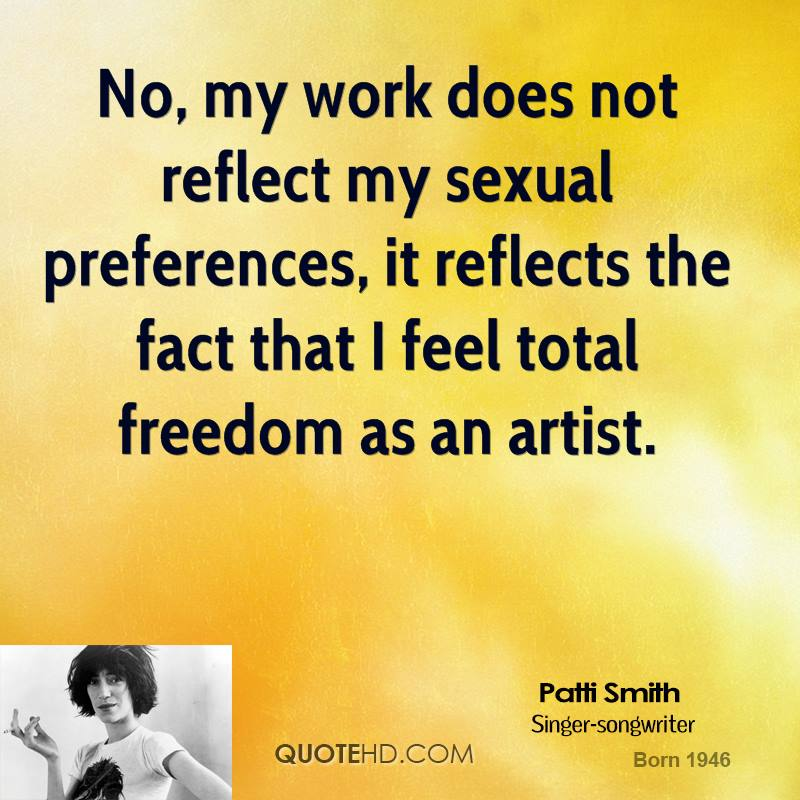 No, my work does not reflect my sexual preferences, it reflects the fact that I feel total freedom as an artist.